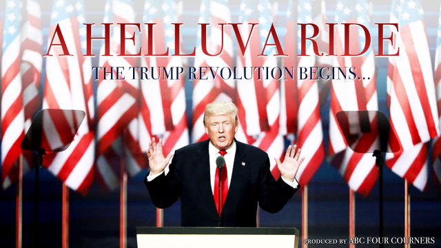A Helluva Ride: The Trump Revolution Begins
