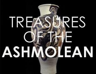 Treasures of the Ashmolean