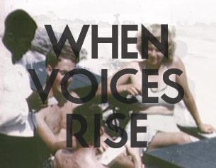 When Voices Rise