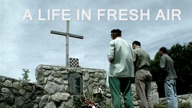 A Life in Fresh Air