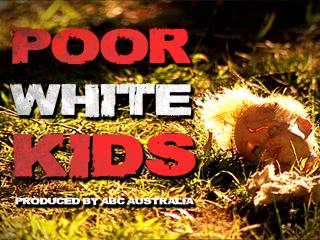 Poor White Kids