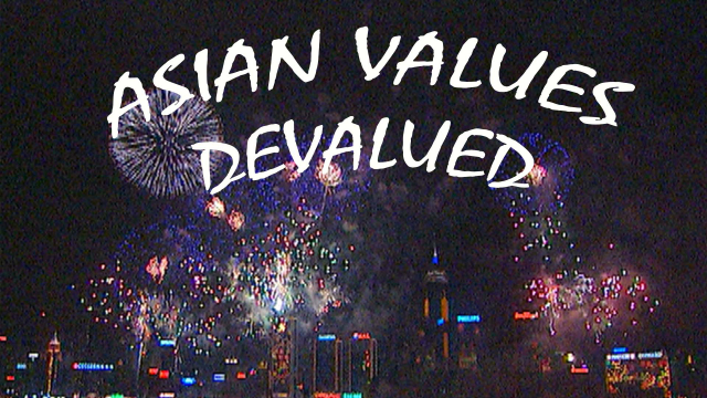 Asian Values Devalued