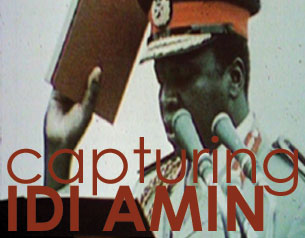 Capturing Idi Amin - Journeyman Pictures