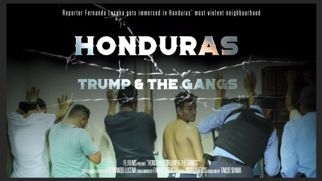 Honduras, Trump and the Gangs