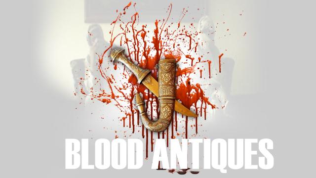 Blood Antiques