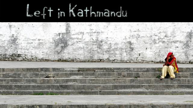 Left In Kathmandu