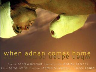 When Adnan Comes Home
