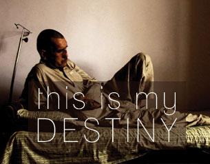 This is My Destiny