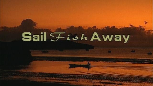 Sail Fish Away