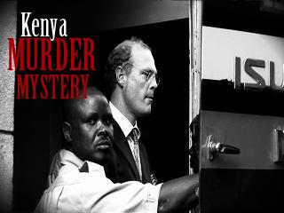 Kenya Murder Mystery