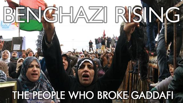 Benghazi Rising