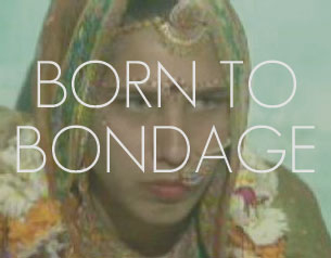 Born to Bondage
